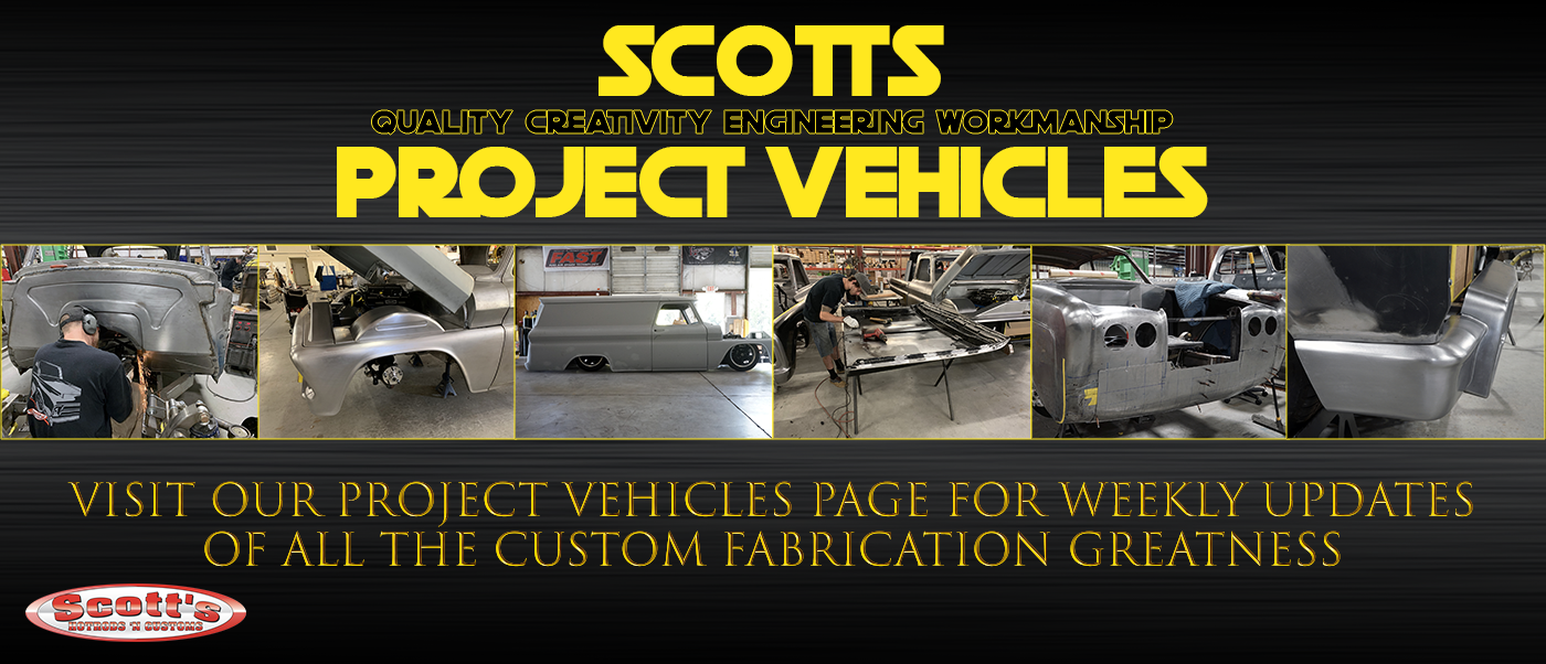 scotts project vehicles shop custom fabrication metal fab