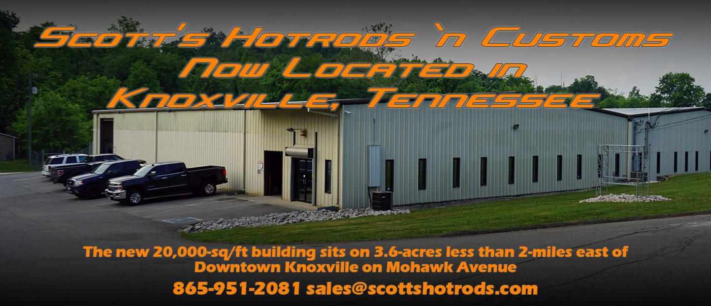 scotts hotrods moved to knoxville tennessee