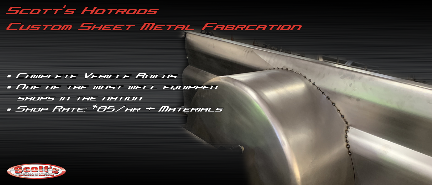 scotts hotrods sheet metal fabricator