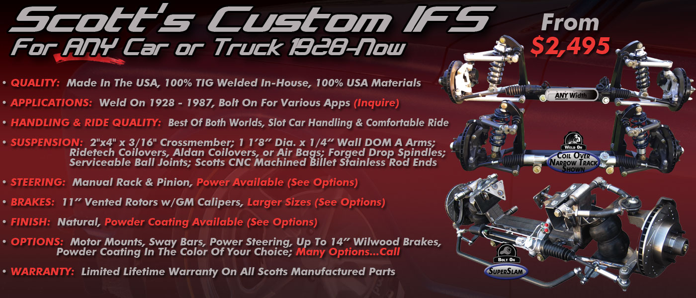 Scottshotrods American Made Ifs Chassis Components For Any Make 1955 Ford F150 Tail Light Choosing The Correct Or Suspension Package Your Ride Can Be Confusing And Overwhelming Let Experts At Scotts Hotrods Provide Expert Advice